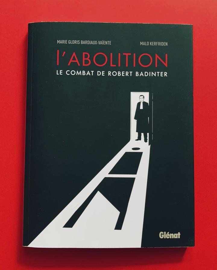 L'abolition, le combat de RobertBadinter