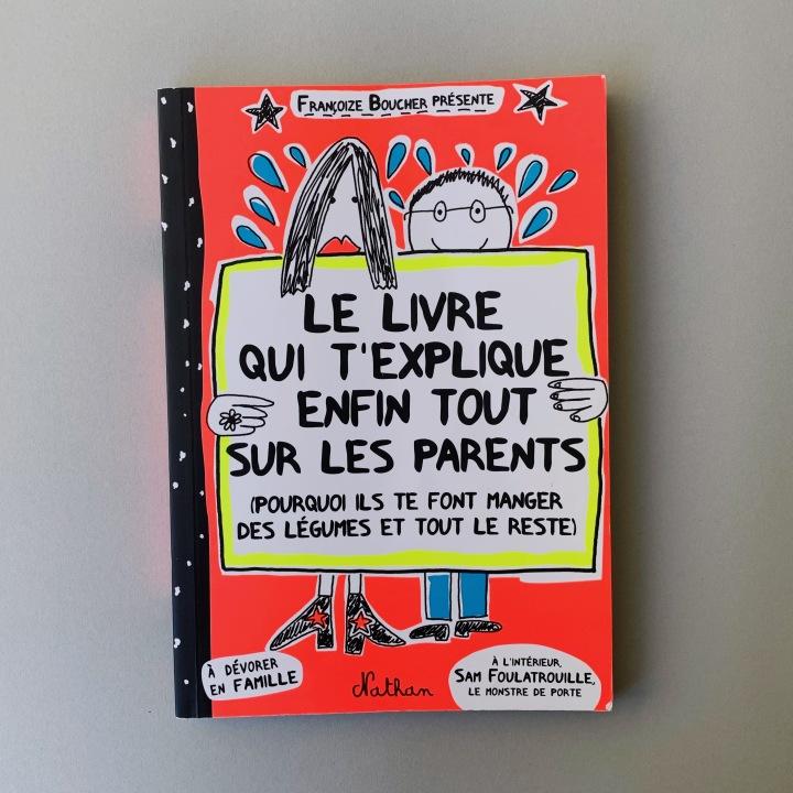 Le livre qui t'explique enfin tout sur lesparents