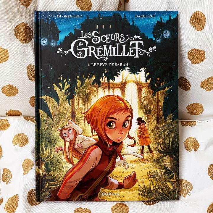 Les soeurs Grémillet : le rêve deSarah